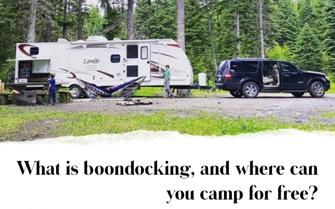 What is Boondocking (or dry camping) and where is Boondocking Welcome?