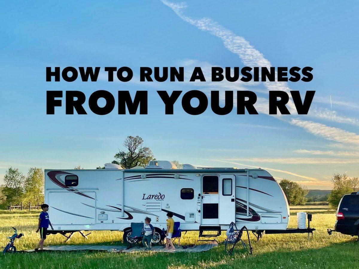 Run a business from an RV